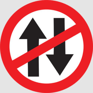 VEHICLES PROHIBITED IN BOTH DIRECTIONS